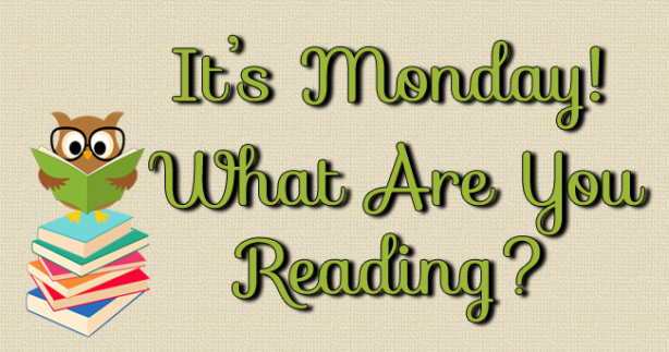Owl Always Be Reading: It's Monday! What Are You Reading?